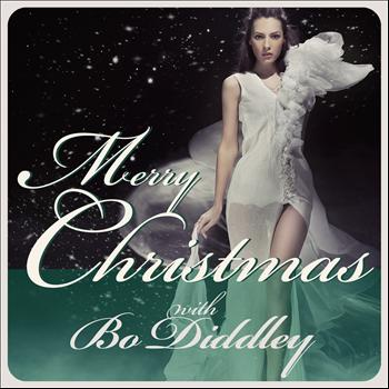 Bo Diddley - Merry Christmas With Bo Diddley
