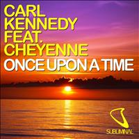 Carl Kennedy - Once Upon a Time