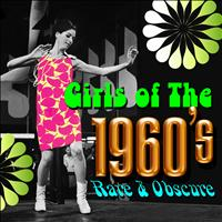 Various Artists - Girls of the 1960s - Rare & Obscure