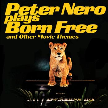 "Peter Nero - Plays ""Born Free"" & Other Movie Themes"