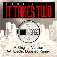 Rob Base - It Takes Two (Electro Dubstep Remix)
