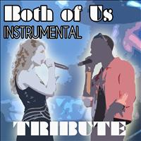 Hit Music Radio - Both of Us (Instrumental Tribute to B.O.B. And Taylor Swift)