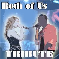 Hit Music Radio - Both of Us (Tribute to Taylor Swift and B.O.B