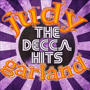 Judy Garland - The Decca Hits