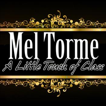 Mel Torme - A Little Touch of Class