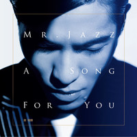 Jam Hsiao - Mr. Jazz_A Song For You