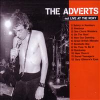 The Adverts - Not Live At the Roxy