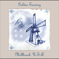 Golden Earring - Millbrook USA (EU Version)