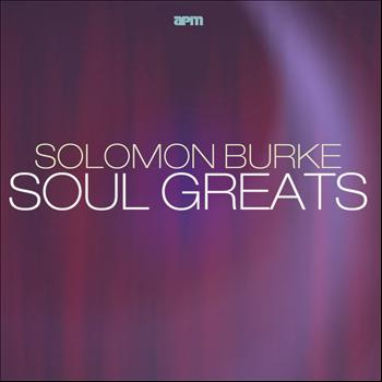 Solomon Burke - Soul Greats