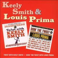 Keely Smith & Louis Prima - Twist With Keely Smith / Doin' The Twist With Louis Prima