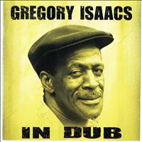 Gregory Isaacs - In Dub