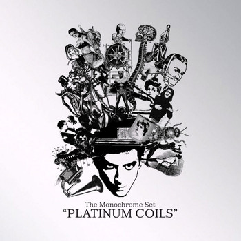 The Monochrome Set - Platinum Coils