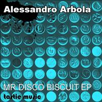 Alessandro Arbola - Mr Disco Biscuit EP