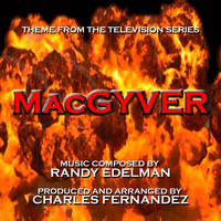 Charles Fernandez - MacGyver - Theme from the TV Series (Randy Edelman)