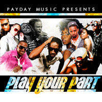 Bounty Killer - Play Your Part - Single