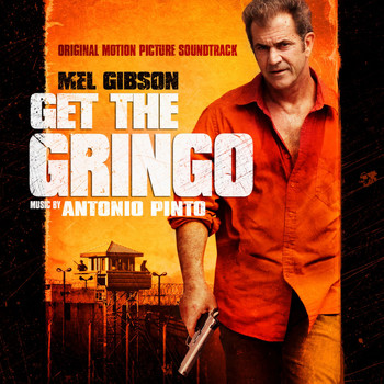 Various Artists - Get the Gringo (Original Motion Picture Soundtrack)