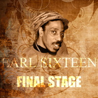 Earl Sixteen - Final Stage