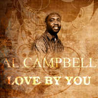 Al Campbell - Love By You
