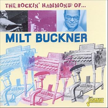 Milt Buckner - The Rocking Hammond of...
