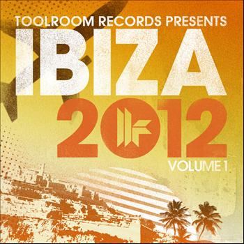 Various Artists - Toolroom Records Ibiza 2012 Vol. 1