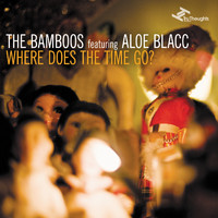 The Bamboos - Where Does the Time Go?