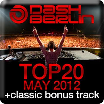 Dash Berlin - Dash Berlin Top 20 - May 2012