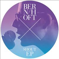 Bernhoft - Shout EP
