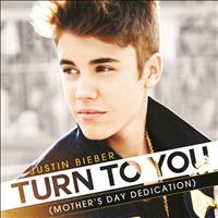 Justin Bieber - Turn To You ((Mother's Day Dedication))