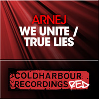 Arnej - We Unite / True Lies