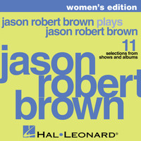 Jason Robert Brown - Jason Robert Brown Plays Jason Robert Brown - Women's Edition