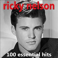 Ricky Nelson - 100 Essential Hits - Very Best Of