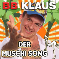 BB Klaus - Der Muschi Song