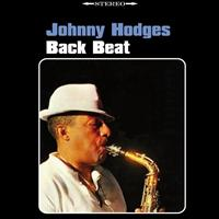 Johnny Hodges - Back Beat