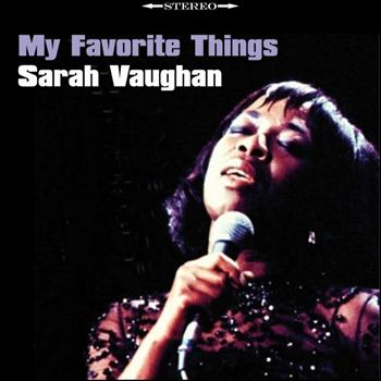 Sarah Vaughan - My Favorite Things