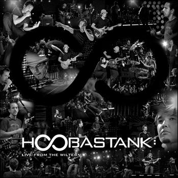 Hoobastank - Hoobastank: Live From The Wiltern