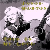 Janis Martin - This Is My Love