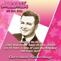 Johnny Preston - All the Hits