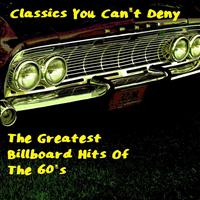 Various Artists - Classics You Cant Deny - The Greatest Billboard Hits Of The 60s