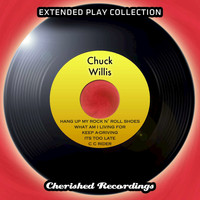 Chuck Willis - Chuck Willis - The Extended Play Collection, Volume 64