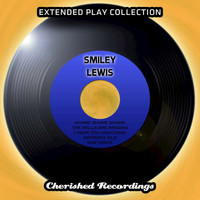 Smiley Lewis - Smiley Lewis - The Extended Play Collection, Volume 65