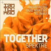 Spektre - Together (Remixes)