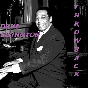 Duke Ellington - Throwback