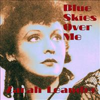 Zarah Leander - Blue Skies Over Me