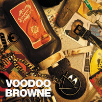 Voodoo Browne - Browne Saucery (Explicit)