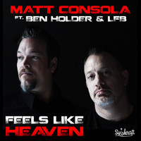 Matt Consola - Feels Like Heaven