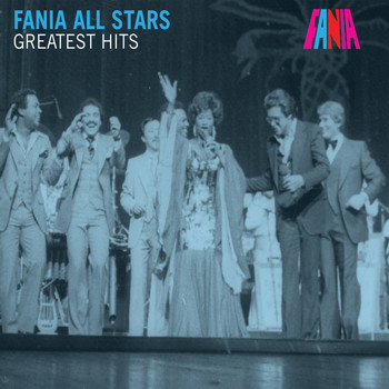 Fania All Stars - Greatest Hits