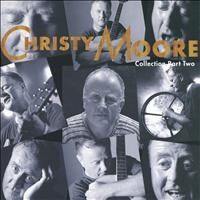 Christy Moore - Collection Part Two
