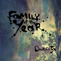 Family of the Year - Diversity - EP (Explicit)