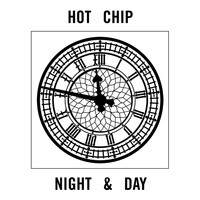 Hot Chip - Night And Day