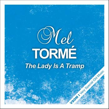 Mel Tormé - The Lady Is a Tramp